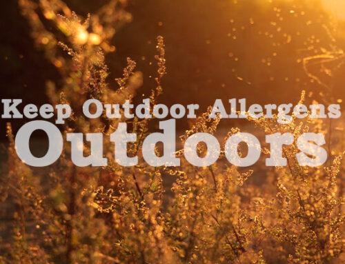 Keep Outdoor Allergens Outdoors
